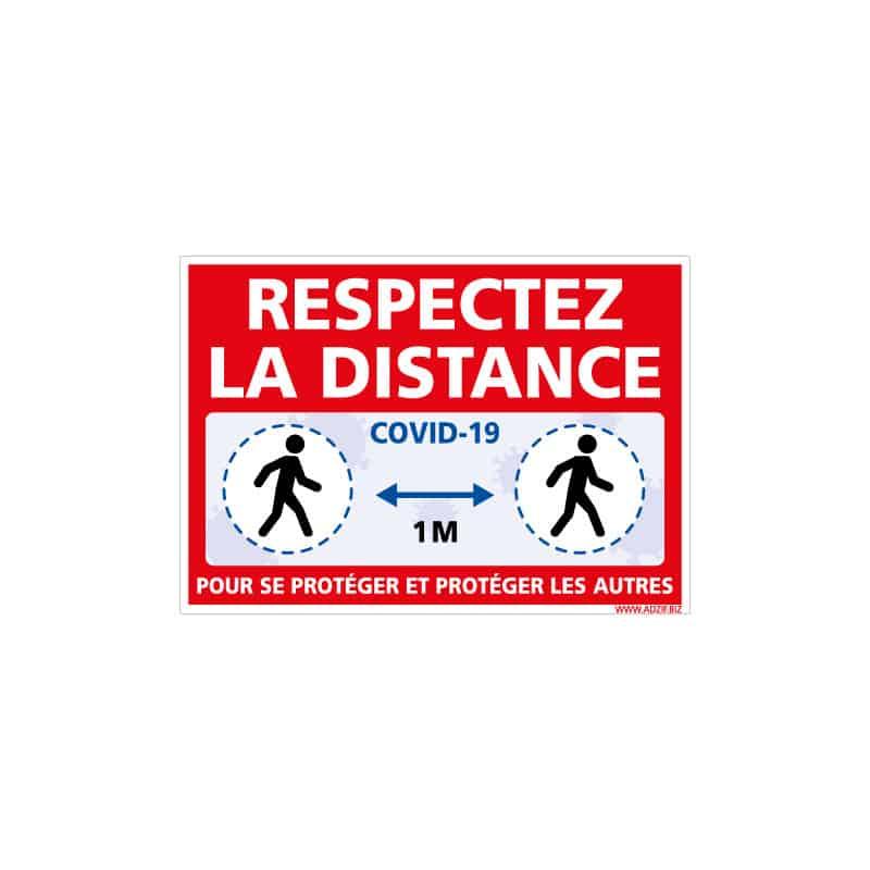 PANNEAU DE SIGNALISATION COVID-19 - MESURE DE PREVENTION CORONAVIRUS - RESPECTEZ LES DISTANCE DE SECURITE DE 1M (COVID018)