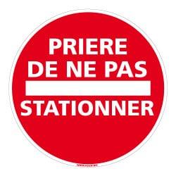 PANNEAU PRIERE DE NE PAS STATIONNER