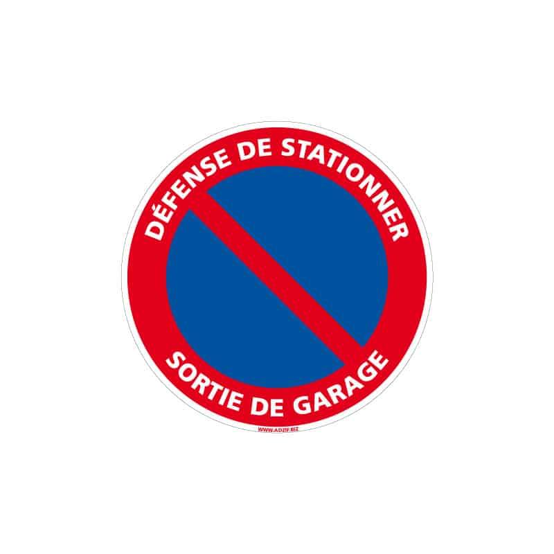 PANNEAU DEFENSE DE STATIONNER - SORTIE DE GARAGE