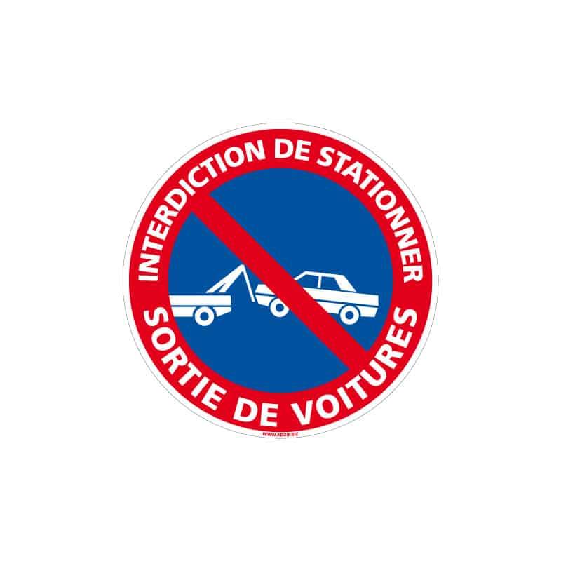 PANNEAU INTERDICTION DE STATIONNER - SORTIE DE VOITURES