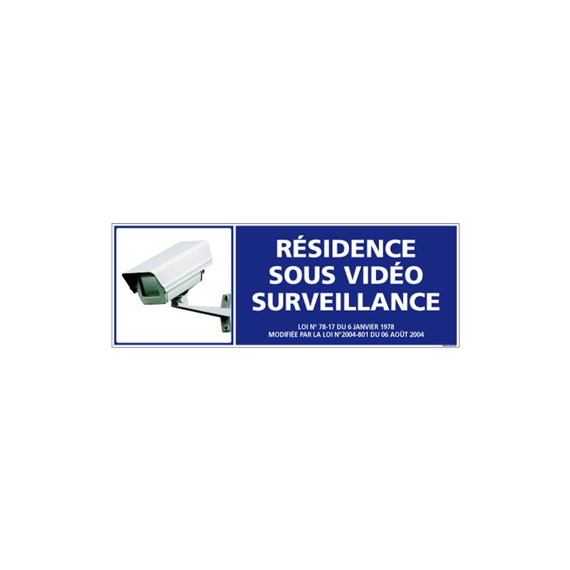 PANNEAU RESIDENCE SOUS VIDEO SURVEILLANCE AU FORMAT DE 210X75 MM
