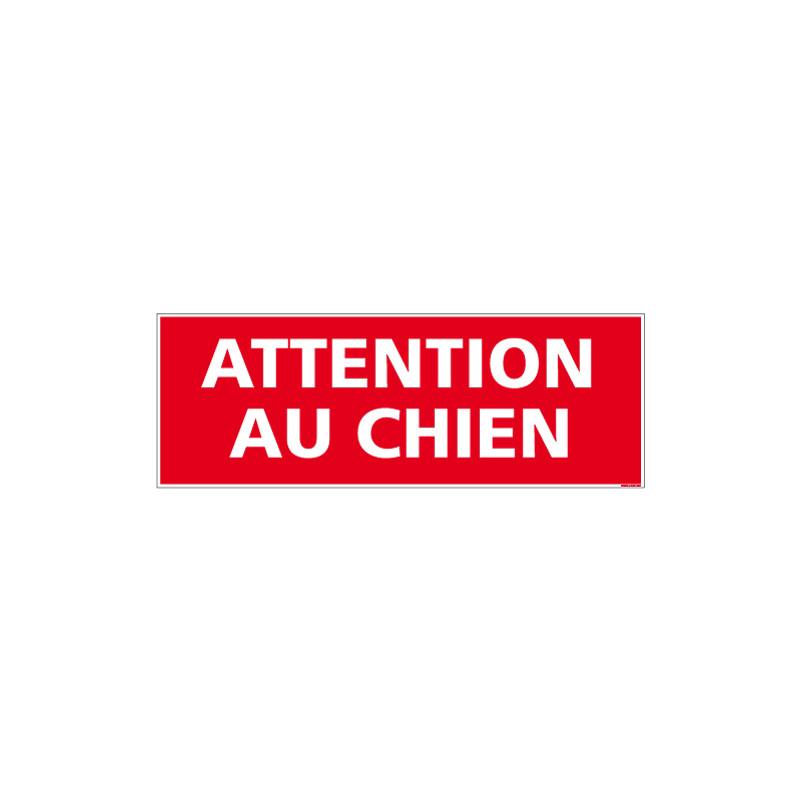 PANNEAU OU ADHESIF ATTENTION AU CHIEN - AVEC UN FORMAT DE 210X75 MM