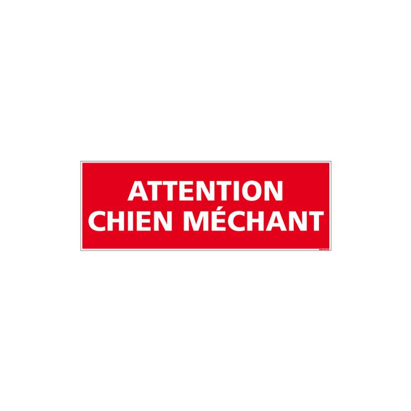 PANNEAU OU ADHESIF ATTENTION CHIEN MECHANT - AEVC UN FORMAT DE 210X75 MM