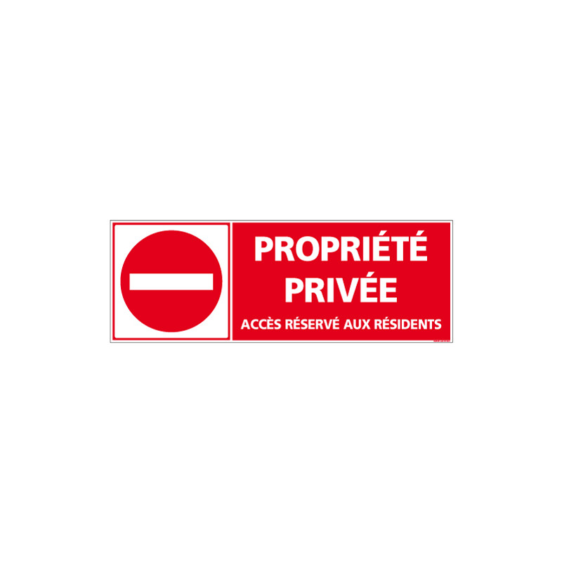 PANNEAU PROPRIETE PRIVEE ACCES RESERVE AUX RESIDENTS AU FORMAT 210X75MM