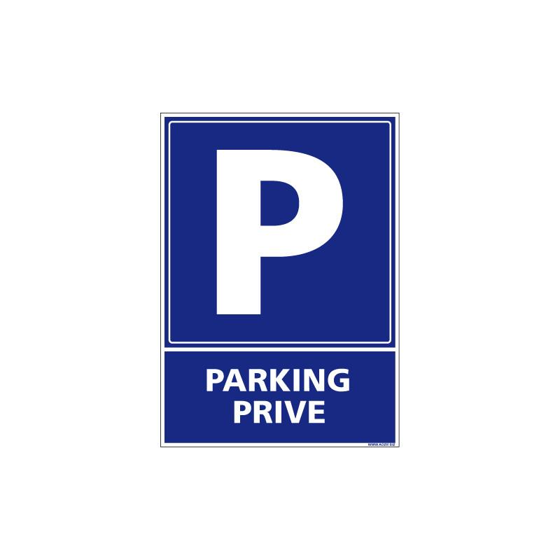 PANNEAU OU ADHESIF PARKING PRIVE - AVEC UN FORMAT 150X210MM