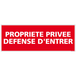 SIGNALISATION PROPRIETE PRIVEE DEFENSE D'ENTRER AU FORMAT 210X75MM
