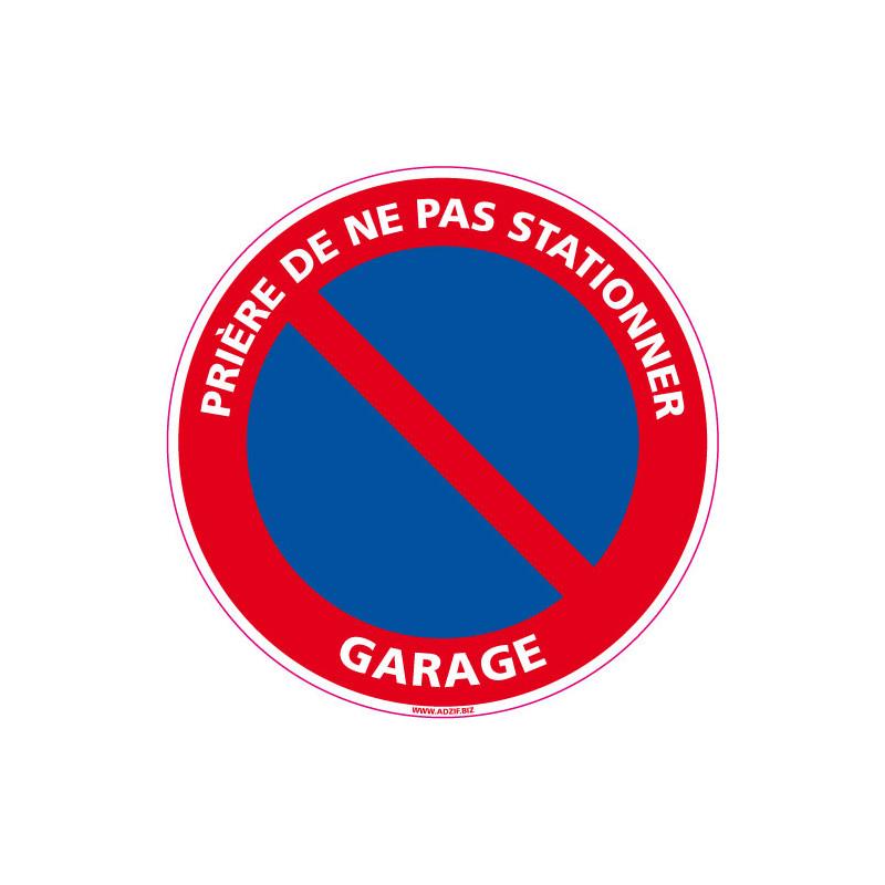 Panneau Priere De Ne Pas Stationner Garage