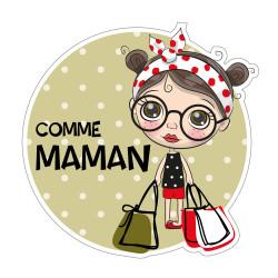 STICKER BEBE A BORD COMME MAMAN (J0133)